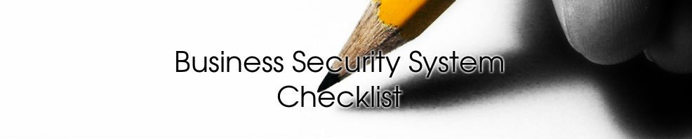 Business Security System Checklist