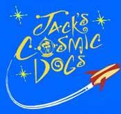 Jack's Cosmic Dogs